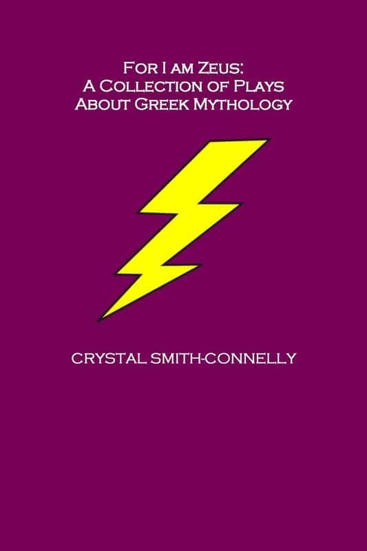 #GodlyAcres #Indiegogo perk: For I Am Zeus: A Collection of Plays About Greek Mythology (signed #paperback) #Greekmythology