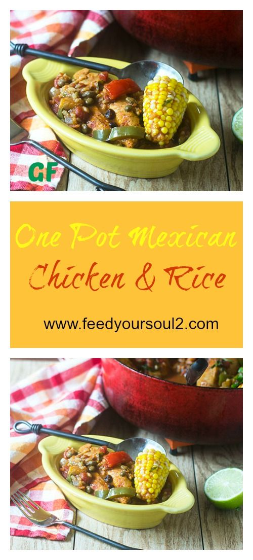 One Pot Mexican Chicken And Rice Recipe Feed Your Soul Too