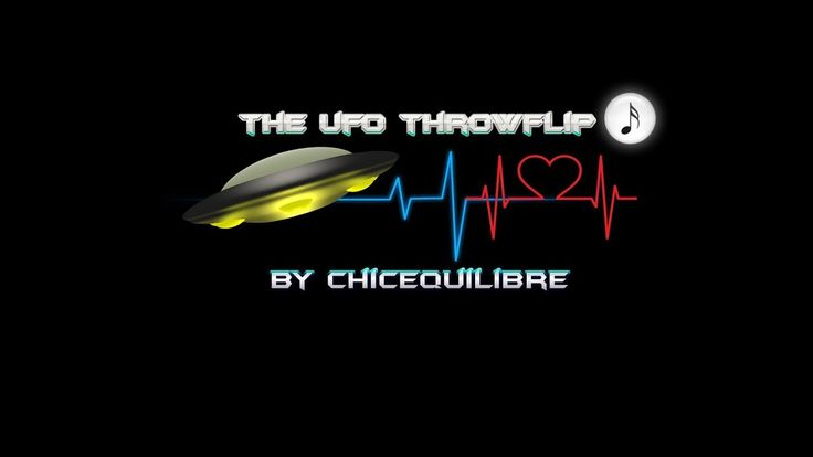 🎼New Music Song🎼➯➯ '' The UFO ThrowFlip⚙️👋 '' by 🕯️Chic Equilibre🕯️