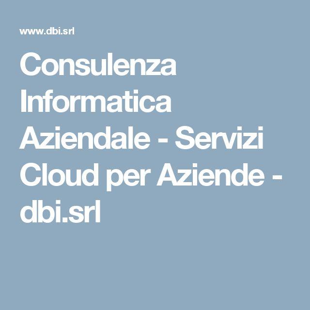 Consulenza Informatica Aziendale - Servizi Cloud per Aziende - dbi.srl