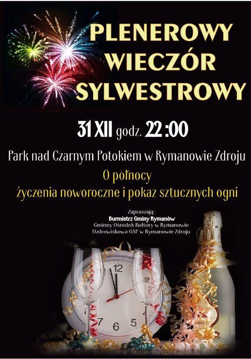 Plenerowy Wieczór Sylwestrowy w Parku nad Czarnym Potokiem w Rymanowie-Zdroju, start o godz. 22.00, o północy życzenia noworoczne i pokaz sztucznych ogni