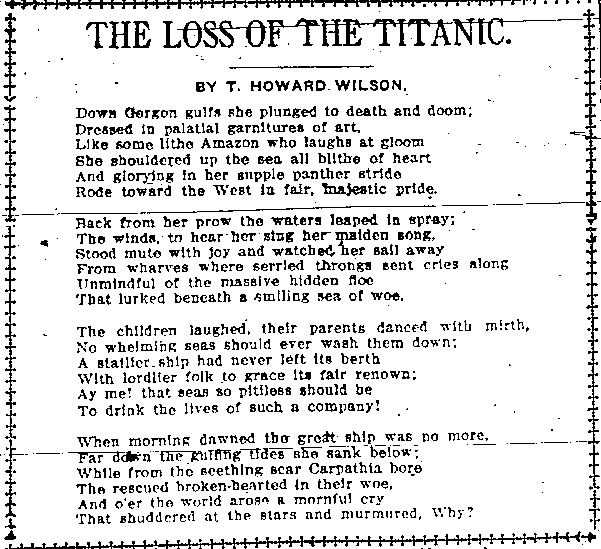 Poem written by T Howard Wilson on The Loss of the Titanic, which appeared in the Los Angeles Daily Times, April 17, 1912.