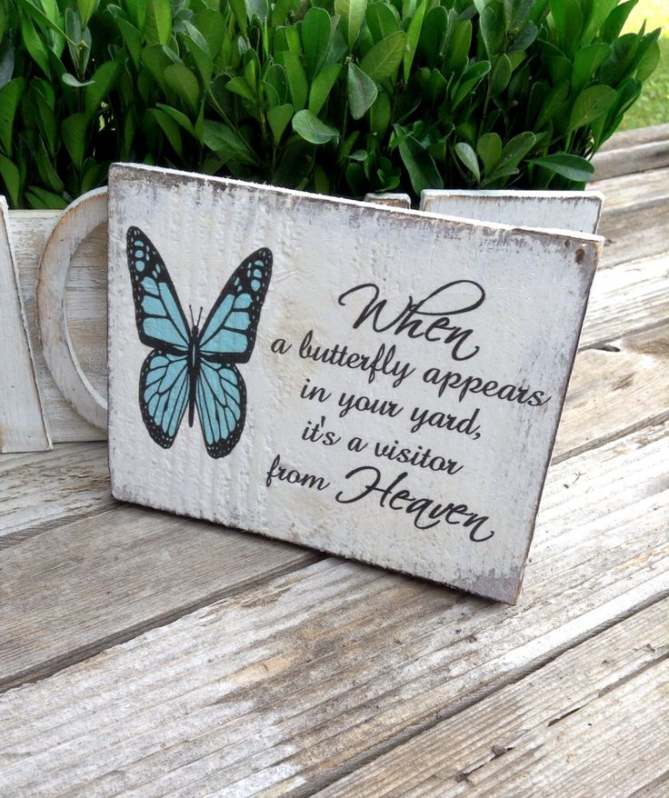 When a Butterfly appears in your yard it's a visitor from heaven rustic wood sign by mydecor8 on Etsy
