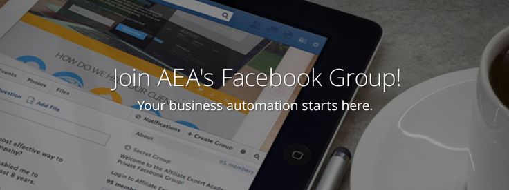 It Pays to Be a Part of This Facebook Group. The Reason Being... - Affiliate Expert Academy