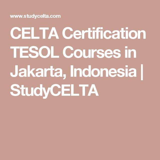 CELTA Certification TESOL Courses in Jakarta, Indonesia | StudyCELTA