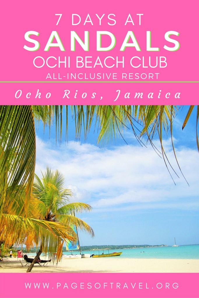 Ever been to an all-inclusive resort? Check out Sandals Ochi Beach Club in Ocho Rios, Jamaica and you'll want to book right away! www.pagesoftravel.org