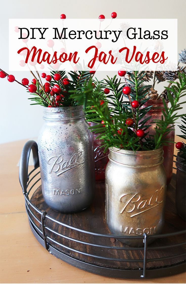 Diy Mercury Glass Mason Jar Vases With Images Mercury Glass