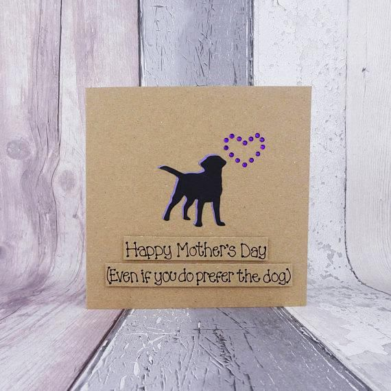 Funny Mother's Day card Handmade Labrador card Happy