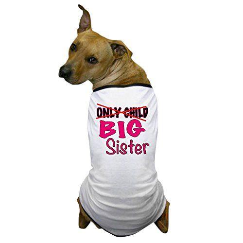 CafePress - New Big Sister Announcement Dog T-Shirt - Dog T-Shirt, Pet Clothing, Funny Dog Costume