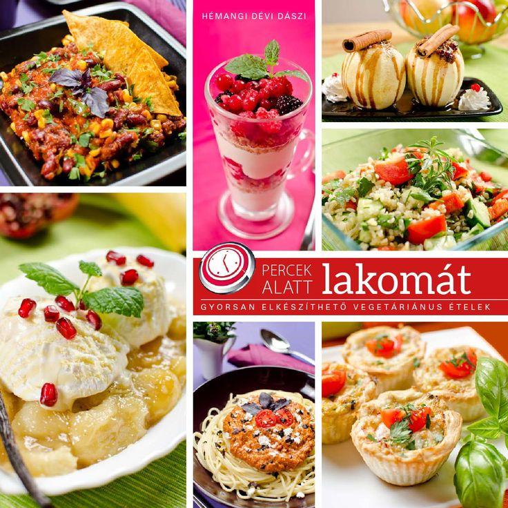 http://issuu.com/108.hu/docs/percekalatt/1  Percek alatt lakomát - vegetáriánus szakácskönyv  Ha szeretsz főzni, de kevés az időd, szeretnél családod elé ízletes ételeket tenni, de ezer dolgod van, itt a megoldás: Hémangi legújabb Percek alatt lakomát könyve és DVD-je pillanatok alatt elkészíthető ínycsiklandó vegetáriánus fogások gyűjteményét tartalmazza a nemzetközi konyha területéről.