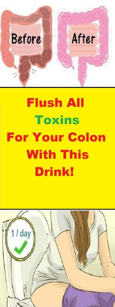 FLUSH ALL TOXINS FOR YOUR COLON WITH THIS DRINK!