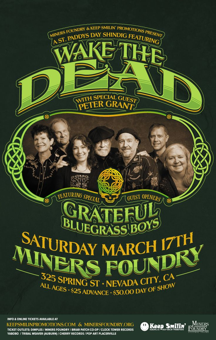 Wake the Dead with Peter Grant at the Miners Foundry, St. Patrick's Day celebration, Sat, March 17th #NevadaCity