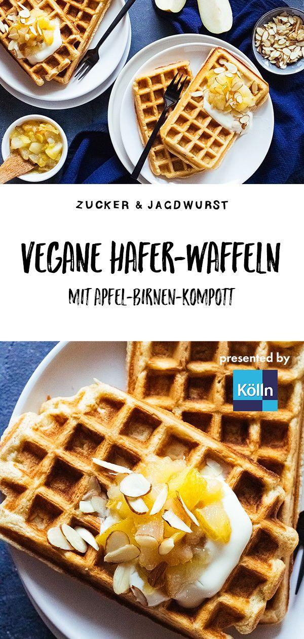 Vegane Hafer Waffeln Mit Apfel Birnen Kompott Rezept In 2020 Vegane Waffeln Rezept Rezepte Und Vegane Desserts