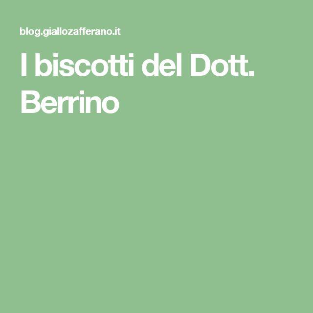 I biscotti del Dott. Berrino