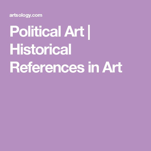 Political Art | Historical References in Art