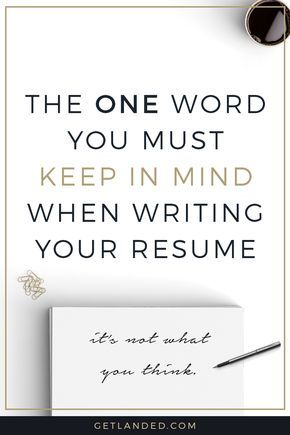 newsflash your resume isnt really all about you keep this one word - Best Resume Writing Tips