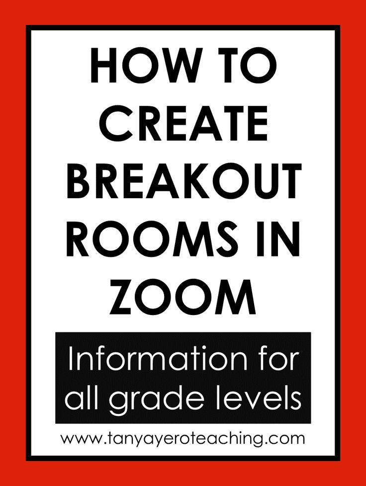How To Create Zoom Breakout Rooms For Distance Learning Distance Learning Teaching Teens Group Activities For Teens