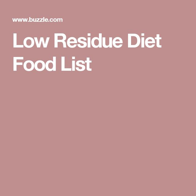 Low Residue Diet Food List
