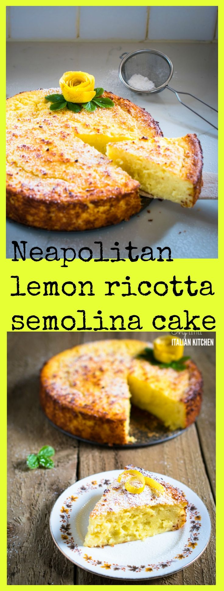 Delicious Neapolitan lemon ricotta semolina cake.