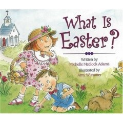 """"""" What is Easter"""" by Michelle Medlock Adams is a easy to understand book about why people celebrate Easter. She explains that it's not because of the Easter Bunny or the fun egg hunts either, that the death and resurrection of Jesus is what Christians are celebrating . Great book for those who observe the holiday. - notimeforflashcards"""