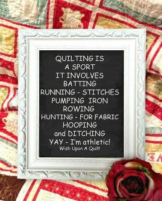 Love Love Love this. Quilters are athletes too!  Team quilting!