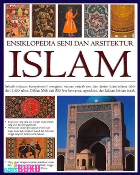 Ensiklopedia Seni & Arsitektur Islam