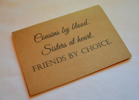Hey, I found this really awesome Etsy listing at https://www.etsy.com/listing/251548320/cousins-by-blood-sisters-at-heart