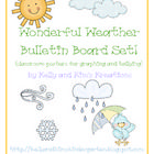 This Wonderful Weather Bulletin Board Set will add to your daily calendar and weather routine! Students will identify the type of weather each day ...