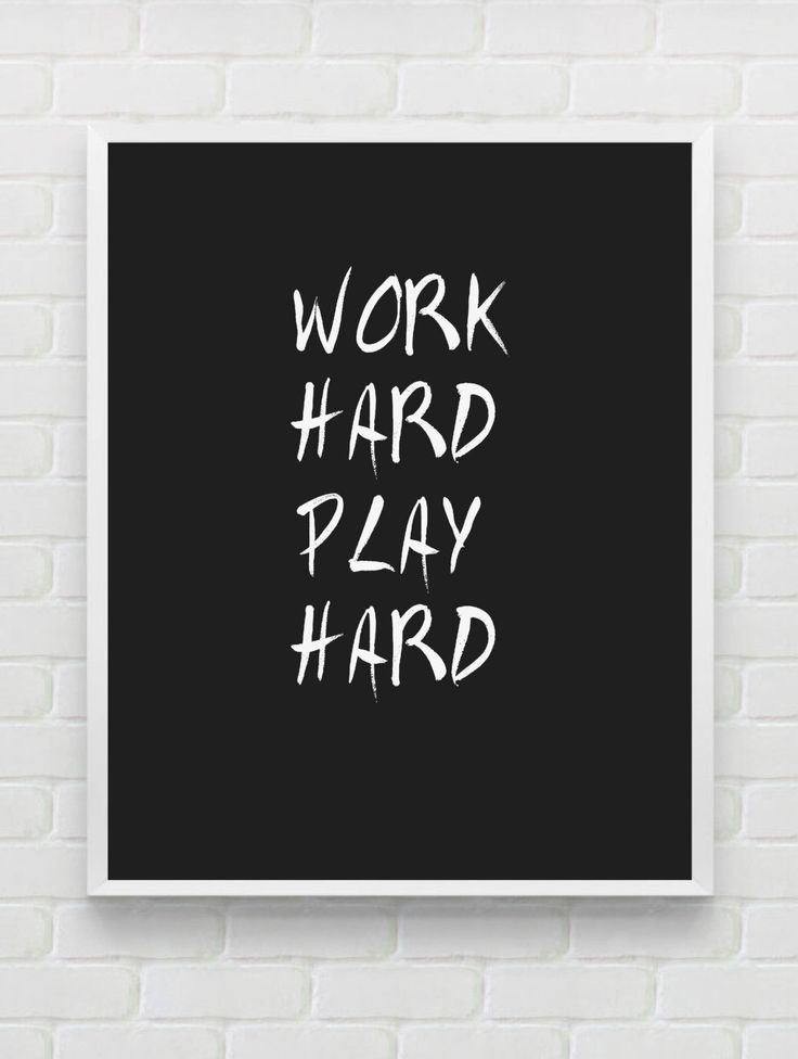 Black And White Quote Wall Decor : Printable typography art quot work hard play