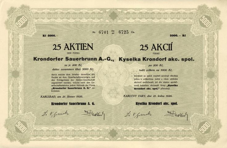 Kyselka Krondorf akc. spol. (Krondorfer Sauerbrunn A.G.). Akcie na 25x 200 Kč (5 000 Kč). Karlovy Vary, 1926.