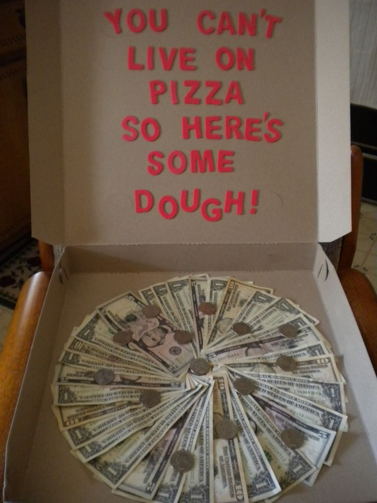I made this for my Grandson, Tanner, for a going away to college gift!!!   $100 Pizza!