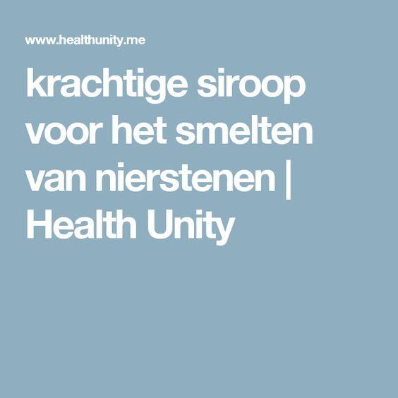 krachtige siroop voor het smelten van nierstenen | Health Unity