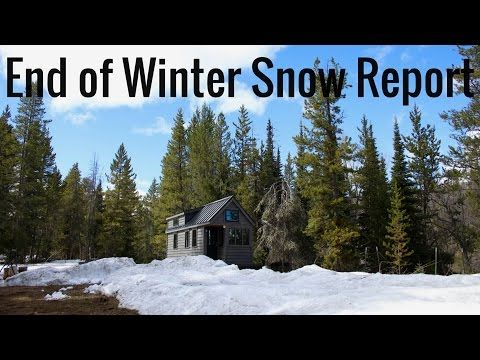 Life in a Tiny House called Fy Nyth - End Of Winter Snow Report - 4/3/17