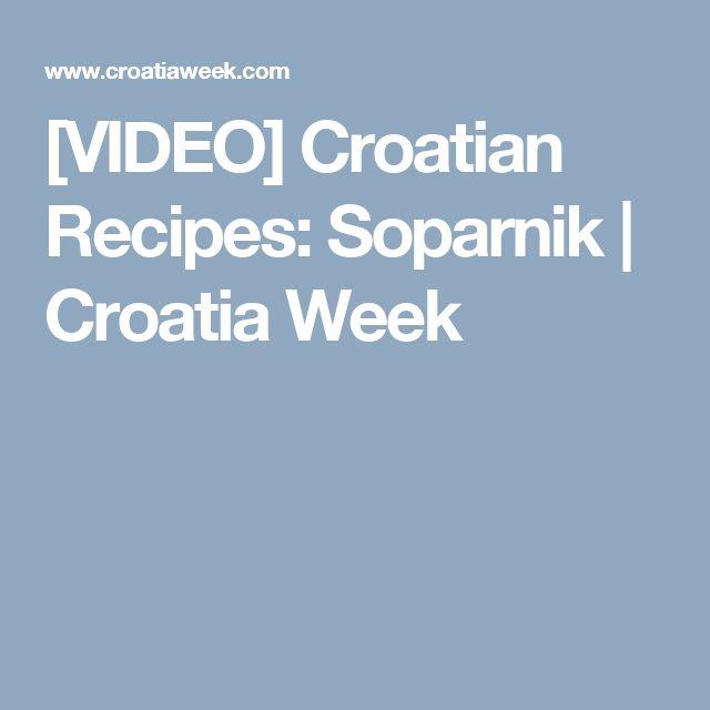 [VIDEO] Croatian Recipes: Soparnik | Croatia Week