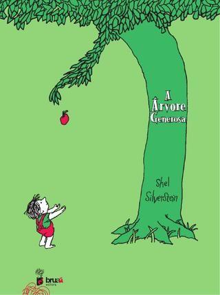 A árvore generosa | Shel Silverstein | Bruaá Editora, tradução para o Português de ninguém menos que Fernando Sabino!