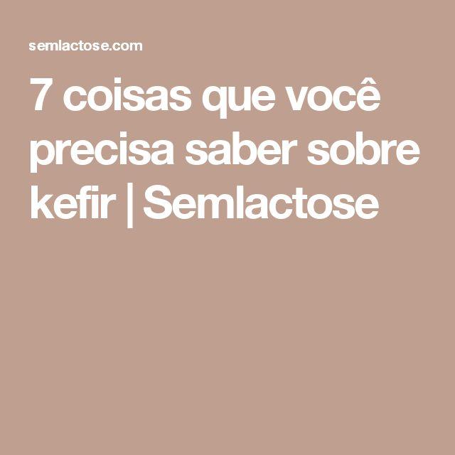 7 coisas que você precisa saber sobre kefir   Semlactose