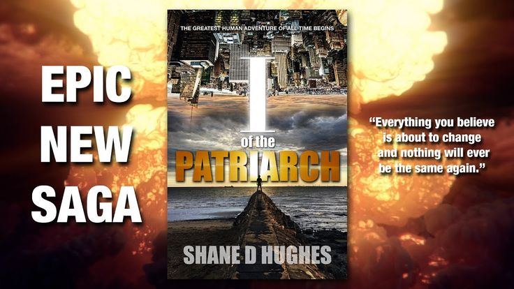 The greatest human adventure of all time... begins!  The Patriarch Saga - Book One.  NOW AVAILABLE ONLINE AT: Apple iBooks Barnes & Noble Nook Kobo Inktera Tolino Scribd 24symbols Playster ...and soon at Amazon Kindle.