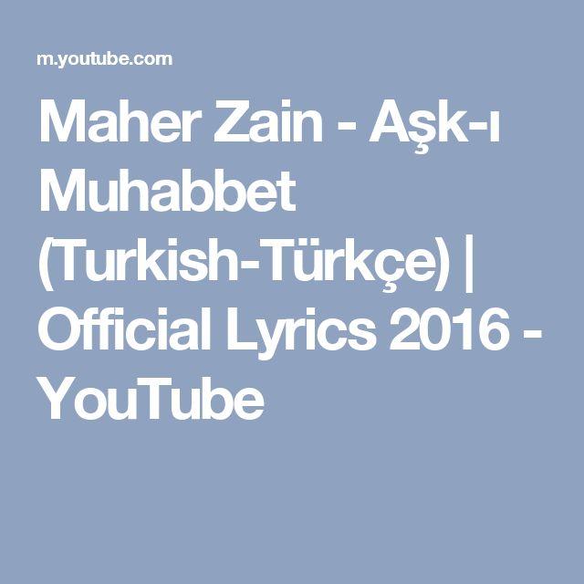 Maher Zain - Aşk-ı Muhabbet (Turkish-Türkçe) | Official Lyrics 2016 - YouTube