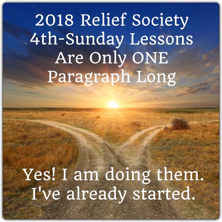 Here comes 2018 Relief Society!  4th Sunday Lesson Helps