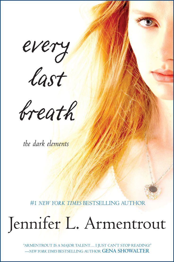 Every Last Breath By Jennifer Armentrout The Dark Elements Series' Final  Book…