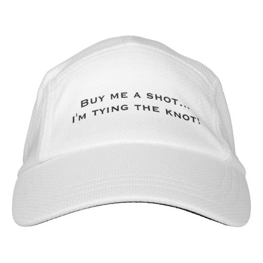 """""""Buy me a shot..."""" Hat is great for engagement parties, bachelor or bachelorette parties, wedding showers, etc."""