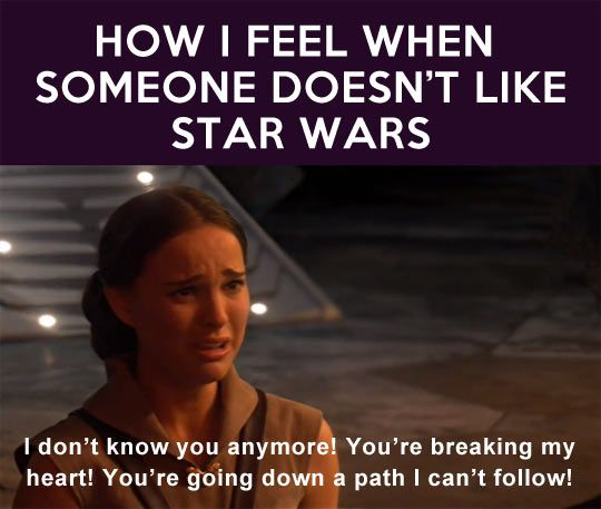 When someone doesn't like Star Wars...