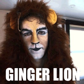 the ginger lion! A.K.A. The Big Cat A.K.A. Scott Pfaff. And yes he is my future husband.