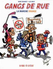 Gangs de rue T.2: La marche orange, Marc Beaudet