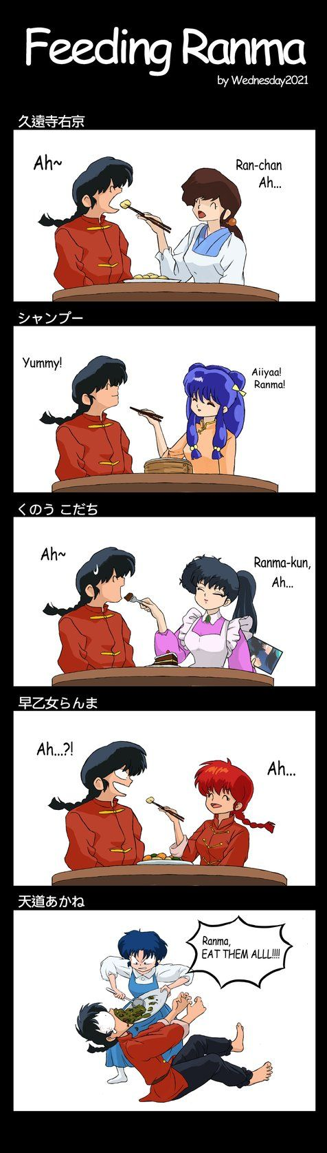Ranma 1/2 I don't I know what'll kill him, her food or the fact that she is shoving it down his throat