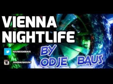 Odje Baus - Vienna Nightlife