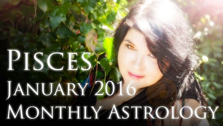 Pisces Monthly Horoscope January 2016