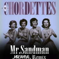 $$$ SHALL BE MY RADIO SHOW OPENER #WHATDIRT $$$ blogged at whatdirt.blogspot.co.nz  The Chordettes - Mr.Sandman (Mr.Vandal Remix) [CLICK BUY FOR FREE DOWNLOAD] by Mr.Vaᴎdal:. on SoundCloud