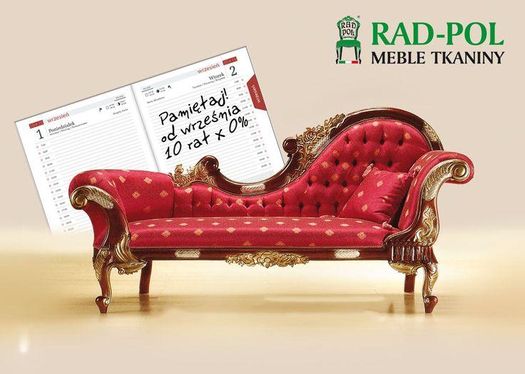 Śniły Ci się nieoprocentowane raty? Od września, kupując meble i dodatki w salonie Rad-Pol płatność możesz rozłożyć na 10 nieoprocentowanych rat. Do dzieła! 