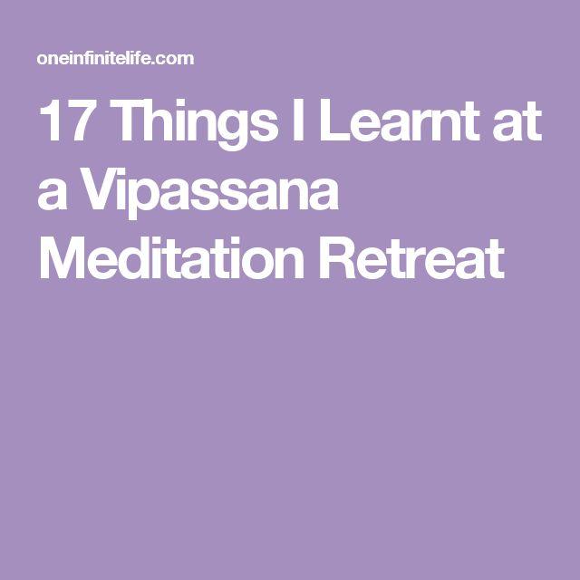 17 Things I Learnt at a Vipassana Meditation Retreat